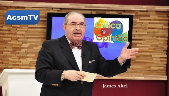 JAMES AKEL - CRITICA E OPINIÃO